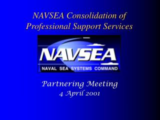 NAVSEA Consolidation of Professional Support Services