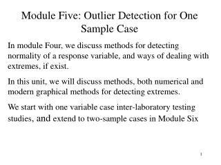 Module Five: Outlier Detection for One Sample Case