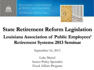 State Retirement Reform Legislation