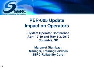 PER-005 Update Impact on Operators
