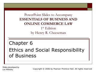 Chapter 6 Ethics and Social Responsibility of Business