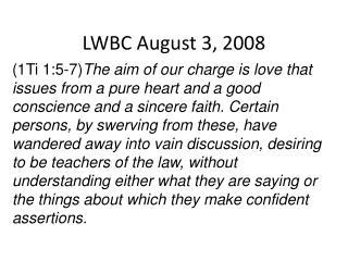 LWBC August 3, 2008