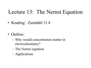 Lecture 13:  The Nernst Equation