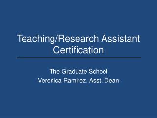 Teaching/Research Assistant Certification