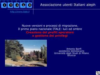 Antonio Banfi assistente bibliotecario Università degli Studi di Milano Bicocca