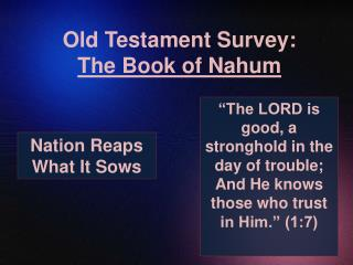 Old Testament Survey:  The Book of Nahum