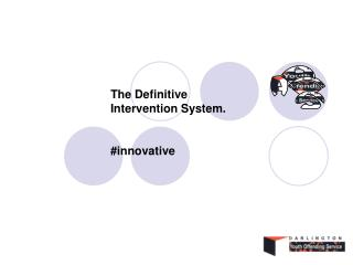 The Definitive Intervention System. #innovative