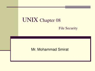 UNIX  Chapter 08 File Security