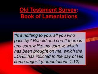 Old Testament Survey : Book of Lamentations