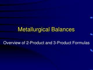 Metallurgical Balances