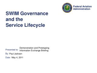 SWIM Governance and the  Service Lifecycle