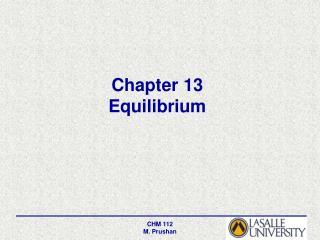 Chapter 13 Equilibrium