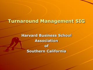 Turnaround Management SIG