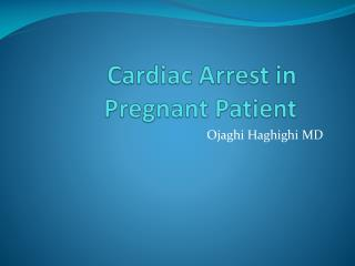 Cardiac Arrest in Pregnant Patient