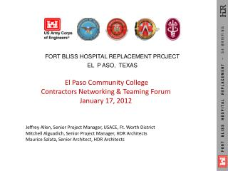 FORT BLISS HOSPITAL REPLACEMENT PROJECT EL  P ASO,  TEXAS