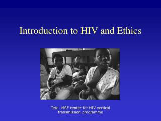 Introduction to HIV and Ethics