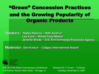 """Green"" Concession Practices  and the Growing Popularity of Organic Products"