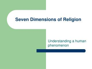 Seven Dimensions of Religion