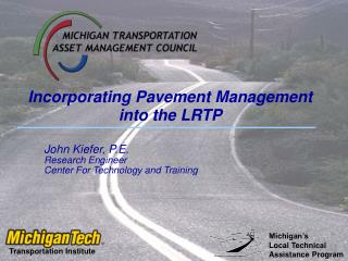 Incorporating Pavement Management into the LRTP
