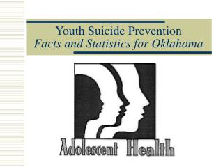 Youth Suicide Prevention Facts and Statistics for Oklahoma
