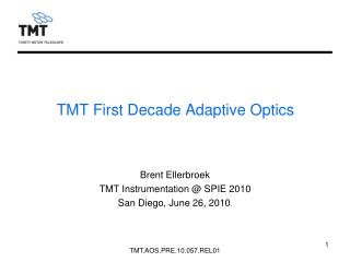 TMT First Decade Adaptive Optics