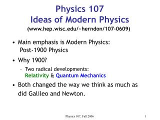 Physics 107 Ideas of Modern Physics