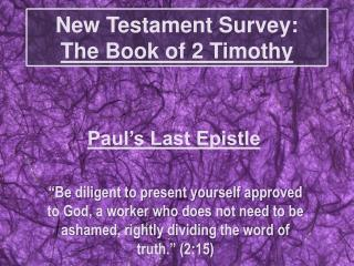 New Testament Survey:  The Book of 2 Timothy