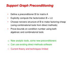 Support Graph Preconditioning