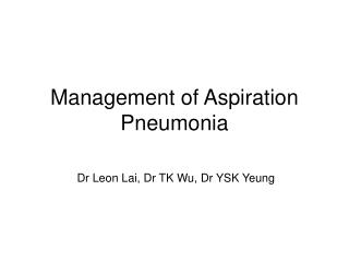 Management of Aspiration Pneumonia