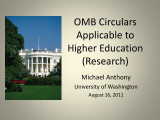 OMB Circulars Applicable to Higher Education (Research)