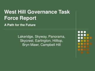 West Hill Governance Task Force Report A Path for the Future