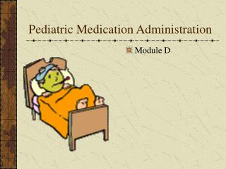 Pediatric Medication Administration