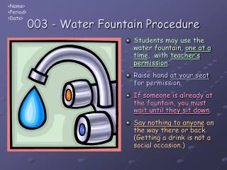 003 - Water Fountain Procedure