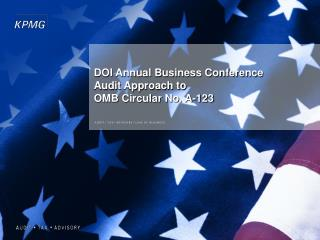 DOI Annual Business Conference Audit Approach to  OMB Circular No. A-123