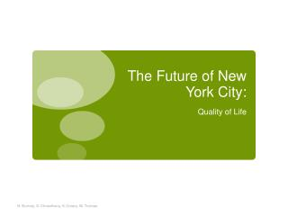 The Future of New York City: