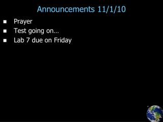 Announcements 11/1/10