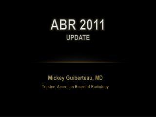 ABR 2011 Update
