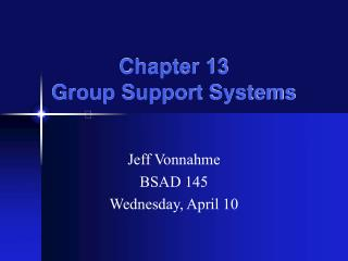 Chapter 13 Group Support Systems
