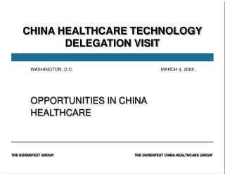 CHINA HEALTHCARE TECHNOLOGY DELEGATION VISIT