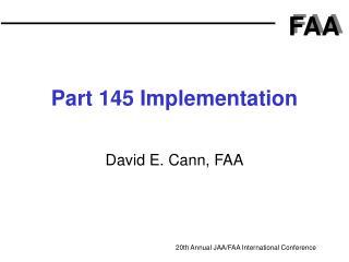 Part 145 Implementation