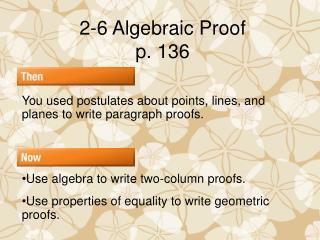 2-6 Algebraic Proof p. 136