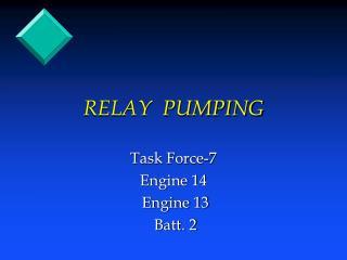 RELAY  PUMPING
