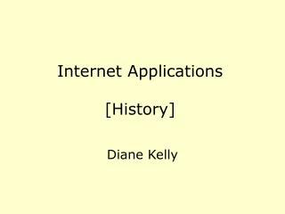 Internet Applications [History]