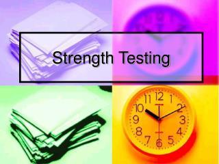 Strength Testing