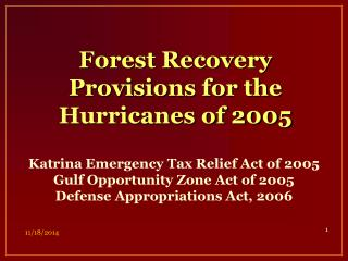 Forest Recovery Provisions for the Hurricanes of 2005