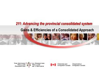 211: Advancing the provincial consolidated system