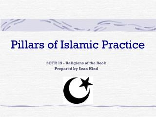 Pillars of Islamic Practice