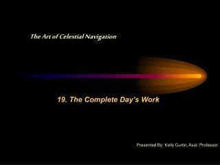 19. The Complete Day's Work