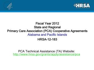 PCA Technical Assistance (TA) Website:  hrsa/grants/apply/assistance/pca