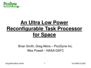 An Ultra Low Power Reconfigurable Task Processor for Space
